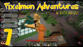 [Minecraft] PIXELMON ADVENTURES w/ Bootts and Leils! (p7)