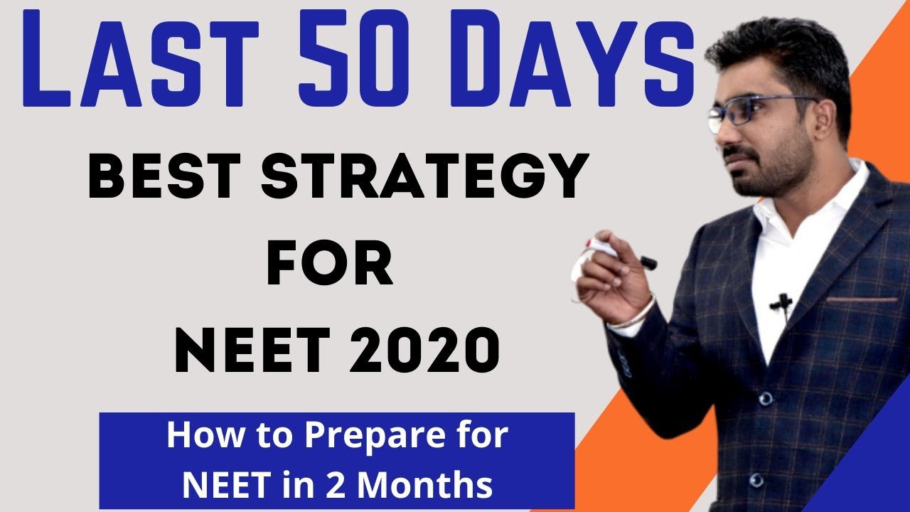 Strategy for NEET 2020 Preparation - Super Study Plan & Timtable for NEET in Last 2 Months