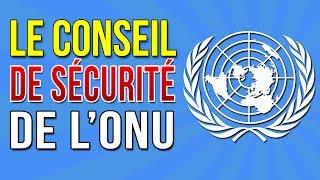 le conseil de sécurité des nations unies onu quest ce que cest?