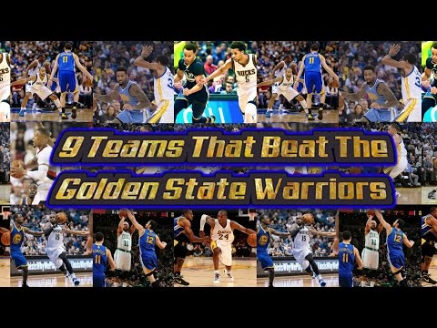 9 Teams That Beat The 15-16 Golden State Warriors