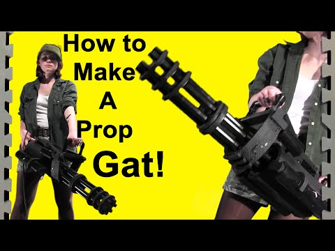 How to make a prop Gatling Gun (DIY)