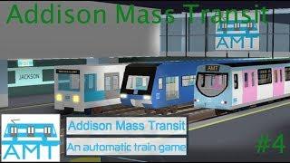 Let's Play: Roblox: Addison Mass Transit #4