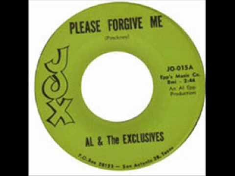 Al & the Exclusives   Please Forgive Me