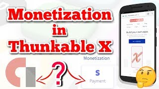 Admob in Thunkable X ? 🔥 Monetization in Thunkable X 🔥 what is payment component ? 🔥