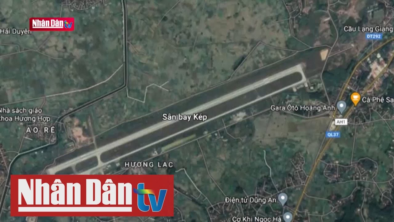 Đề nghị chuyển sân bay Kép thành cảng hàng không lưỡng dụng