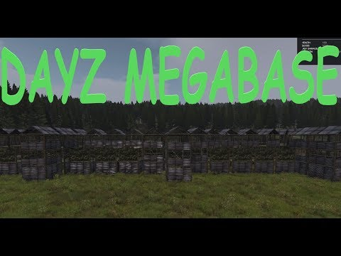 Biggest Base In Dayz (base Building In 1.0)