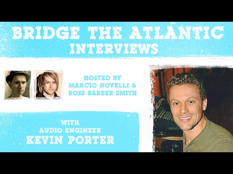 Kevin Porter: Record Production, Artist Collaboration & Musician Advice | INTERVIEWS (2017)