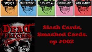 002 Slash cards, smashed - Horror Movie Trivia Game