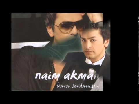 Naim Akman - Sevgine Layık Olmak İstedim