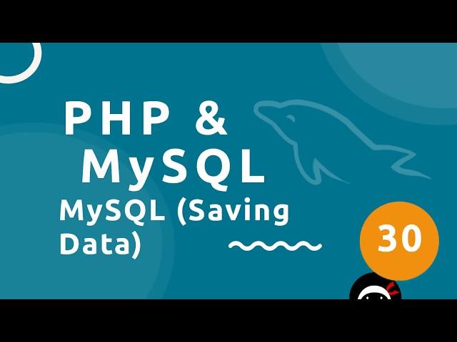 PHP Tutorial (& MySQL) #30 - Saving Data to the Database