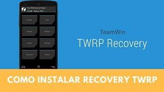Como Instalar Recovery TWRP NO MOTO E1 E2 G1 G2 Android 5.1 6.0