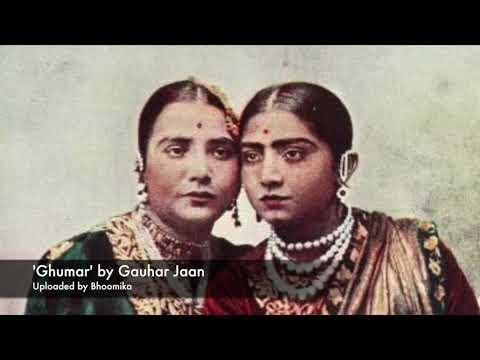 Ghumar by Gauhar Jaan
