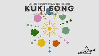 The Kuki Girls & RTOEhrenfeld feat. Lass Dich überwachen Allstars