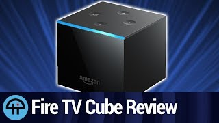 Amazon Fire TV Cube Review: Control Your Home Theater with Alexa