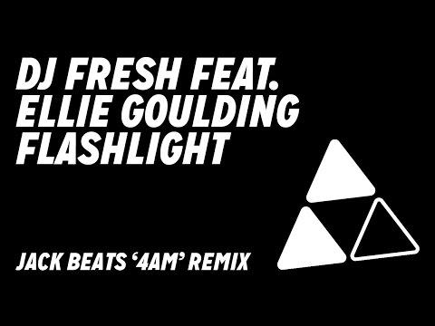 DJ Fresh ft. Ellie Goulding - Flashlight [Jack Beats '4am' Remix]