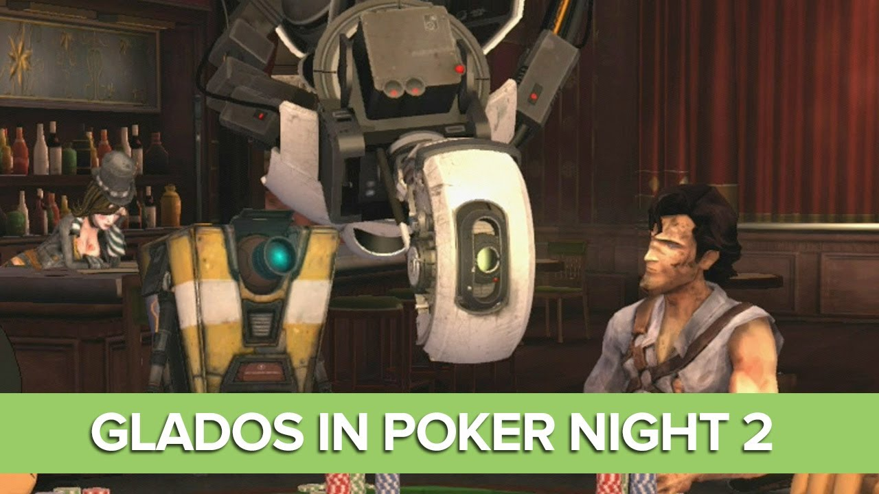 Glados In Poker Night 2 Funny Lines Portal Meets Poker