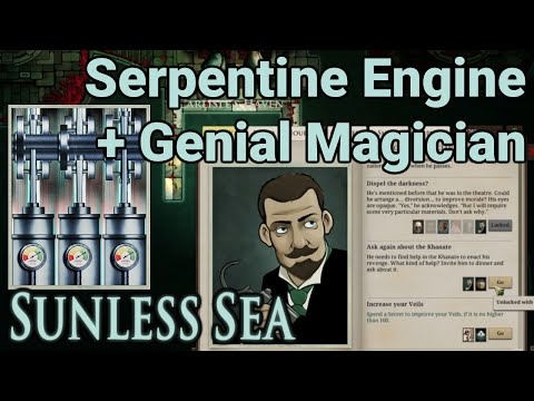 Sunless Sea - Engines: The Serpentine & The Genial Magician + Prudent/Urbane/Satisfied Magician
