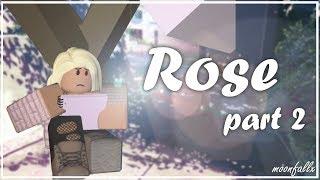 Rosa ? Episodio 2 SERIE ROBLOX