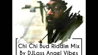 Chi Chi Bud Riddim Mix (Full) Feat. Terry Linen, Tarrus Riley, Freddie Mcgregor (Sept. Refix 2018)