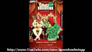 Mannu Bhaiya *Sunidhi Chauhan, Niladri, Ujjaini, Rakhi Chand* Tanu Weds Manu (2011)