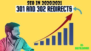 301 and 302 Redirects|SEO IN 2020|2021|Digital marketing course in hindi 2020|2021❤