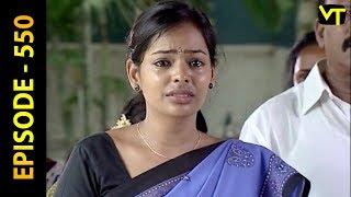 Thangam Tamil Serial | Epi 550 | Ramya Krishnan | Vijayakumar | Vision Time Tamil