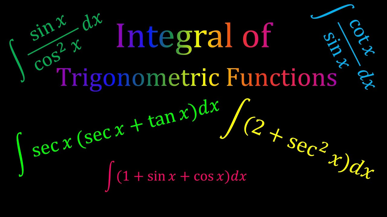 Integral of Trigonometric Functions - Basic Integral ...