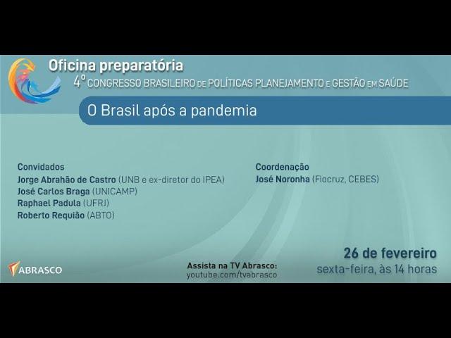 O Brasil após a pandemia - TV Abrasco