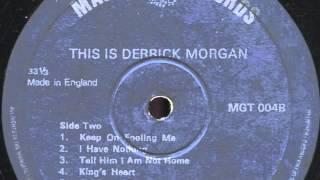 Derrick Morgan Tell him I Am not Home