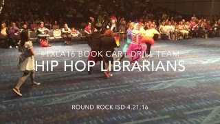 Hip Hop Librarians: RRISD Book Cart Drill Team 2016
