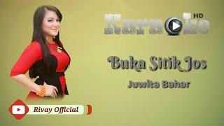 Karaoke Juwita Bahar - Buka Sitik Jos