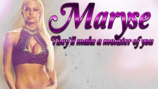 Maryse ● Make a monster of youᴴᴰ