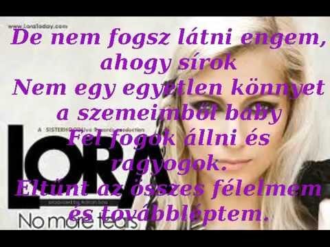 Lora No More Tears Magyar Felirattal