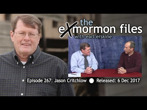 Ex Mormon Files - 267 - Jason Critchlow