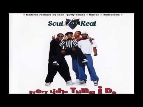 Soul For Real - Every Little Thing I Do (Album Version) HQ