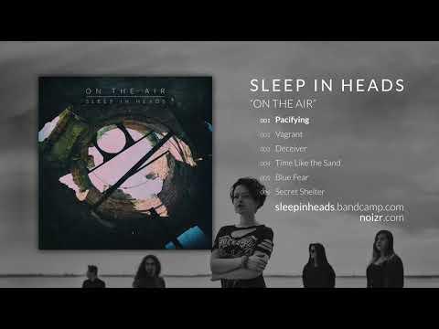 Sleep in Heads