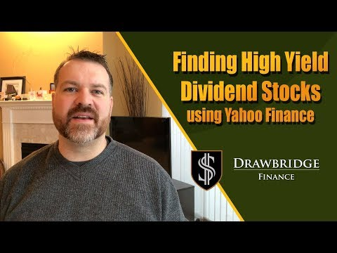 Finding High Yield Dividend Stocks Using Yahoo Finance