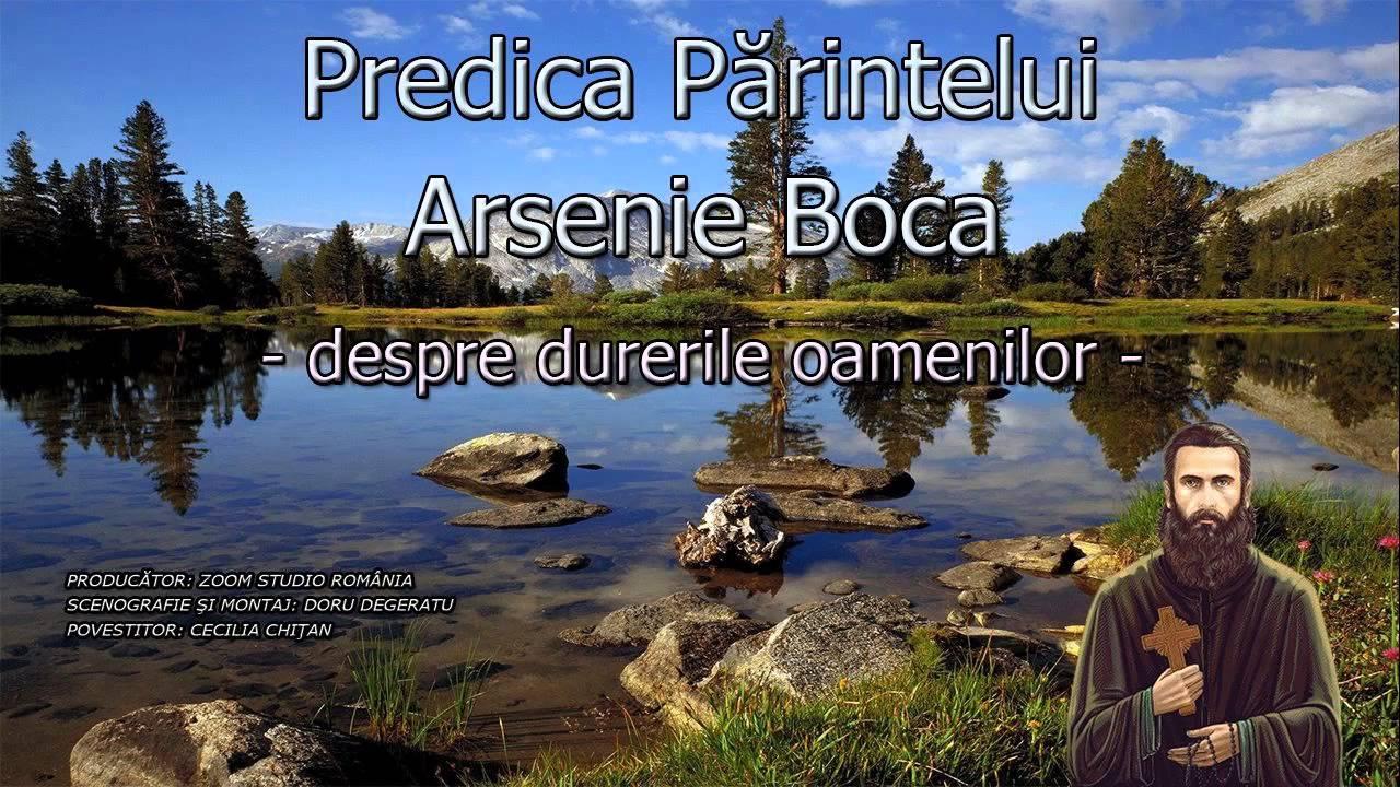 PREDICA PARINTELUI ARSENIE BOCA DIN ANUL 1942 - DESPRE DURERILE OAMENILOR