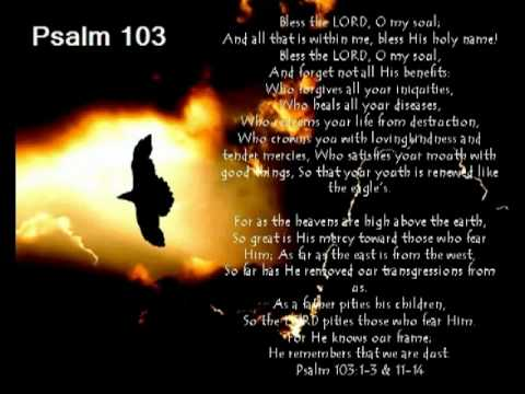 Psalm 103 (with text - press on more info.)