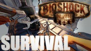 Bioshock Infinite Survival w/ Austin