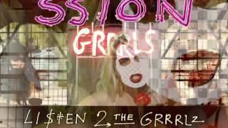 SSION - LI$TEN 2 THE GRRRLS [Preview]