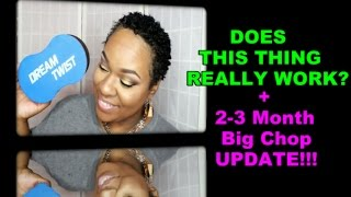 Does This Thing Really Work?! Dream Twist Curl Sponge+Big Chop Update!