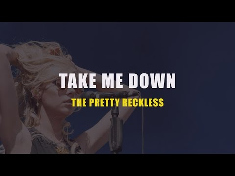 The Pretty Reckless - Take me Down Karaoke (Instrumental with Lyrics)