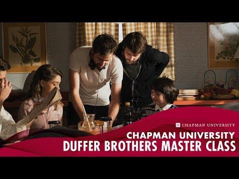 Chapman University - Duffer Brothers Master Class