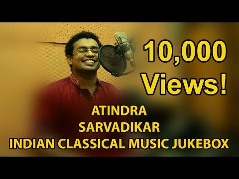 Atindra Sarvadikar Indian classical music jukebox