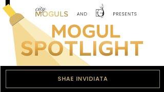 #MOGULSpotlight Episode 6: Shae Invidiata - Shae & Co.
