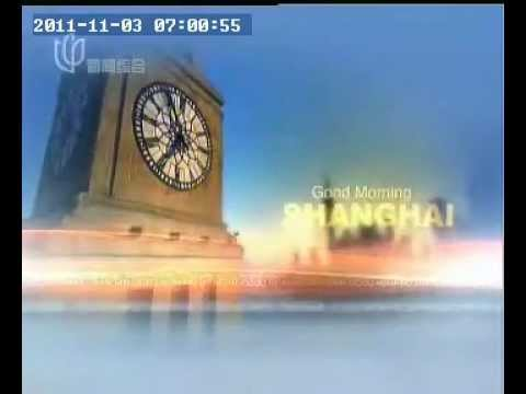 20111103  Shanghai News Channel - Shanghai Morning.wmv