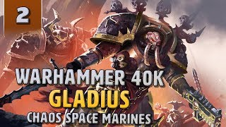 Let's Try: Warhammer 40k Gladius - Chaos Space Marines DLC - Part 2