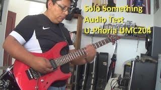 Solo Something Audio Test U - PHORIA UMC204