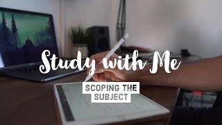 Study With Me - Scoping the Subject ft. Just Eat